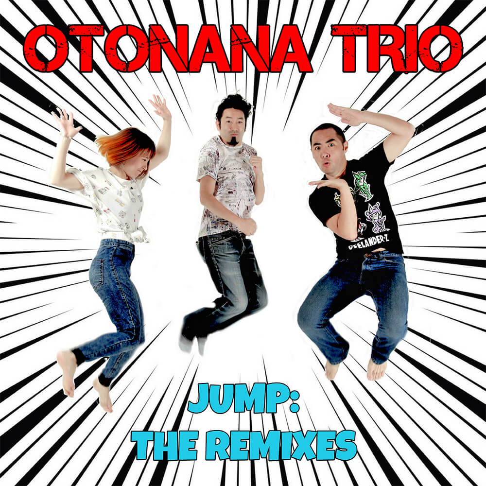 MBR-ARCHIVE-COVERS_0010_OTONANA_TRIO_JUMP_REMIXES